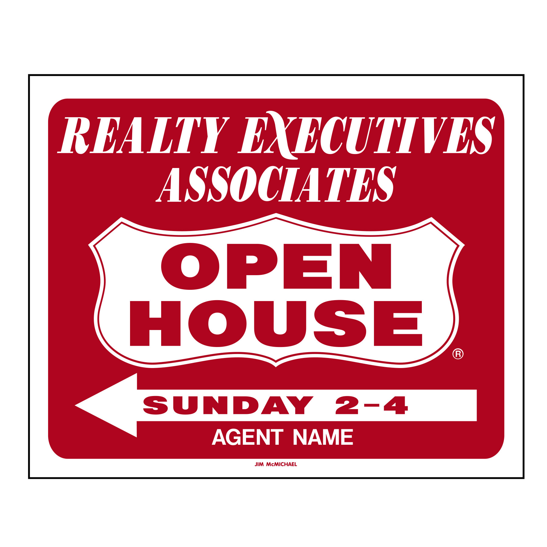 realty-executive-1-color-open-house-sleeve - Jim McMichael